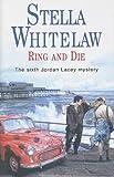 Ring and Die (Jordan Lacey Mysteries)