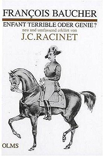 François Baucher - Enfant Terrible oder Genie?: Neu und umfassend erklärt (Documenta Hippologica)