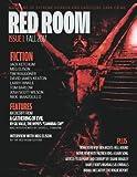 Red Room Issue 1: Magazine of Extreme Horror and Hardcore Dark Crime (Red Room Magazine) (Volume 1)