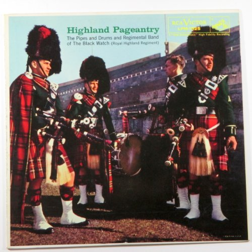 Highland Pageantry: The Pipes and Drums and Regimental Band of the Black Watch (Royal Highland ()