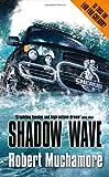 Shadow Wave, Robert Muchamore, 034095647X