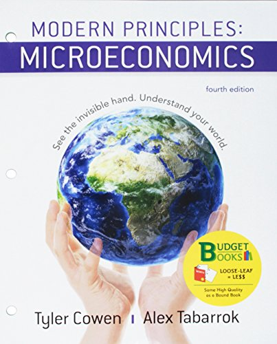 Loose-leaf  Version for Modern Principles of Microeconomics