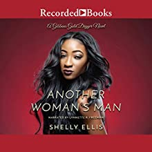 Another Woman's Man Audiobook by Shelly Ellis Narrated by Lynette R. Freeman