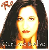 Ro - Our Love Is Alive (Guam Music CD)