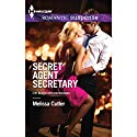 Secret Agent Secretary: ICE: Black Ops Defenders Audiobook by Melissa Cutler Narrated by Holly Fielding