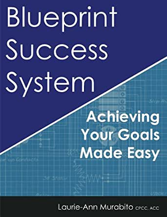 Blueprint Success System Ebook Laurie Ann