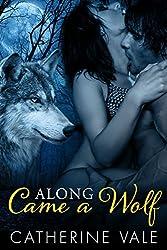Along Came A Wolf (BBW Paranormal Shape Shifter Romance) (English Edition)