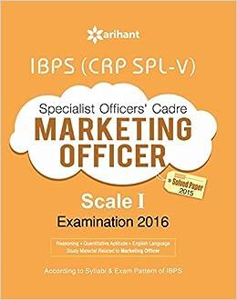 IBPS CRP SPL-V Specialist Officer Marketing Officer 2016 Study ...