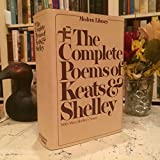 The Complete Poems of John Keats and Percy Bysshe Shelley, with the explanatory notes of Shelley's poems by Mrs. Shelley (The Modern Library)