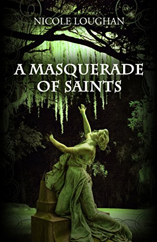 A Masquerade of Saints (Saints Mystery Series Book 3) cover