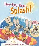 Tippy-Tippy-Tippy, Splash!, Candace Fleming, 1416954031