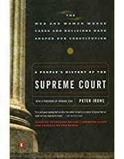 A People's History of the Supreme Court: The Men and Women Whose Cases and Decisions Have Shaped Our Constitution: Revised Edition