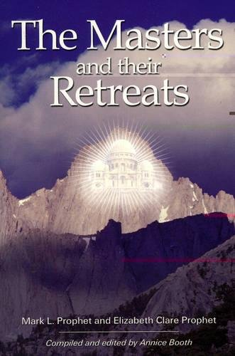 Masters and Their Retreats (Climb the Highest Mountain Series)