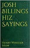 Josh Billings Hiz Sayings
