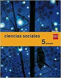 Ciencias sociales. 5 Primaria. Savia: Amazon.es: Vv.Aa: Libros