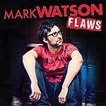 Flaws | Mark Watson