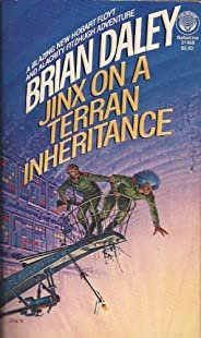Jinx on a Terran Inheritance (Hobart Floyt and Alacrity Fitzhugh Adventures Book 2)