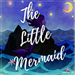 The Little Mermaid | Adelina Hill