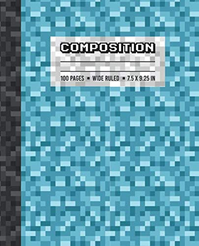 Composition: Wide Ruled Writing Notebook For Boys and Girls, Teal Blue Pixel Gamer Pattern Blank Lined Book