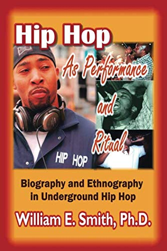 Hip Hop as Performance and Ritual