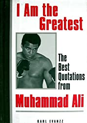I Am the Greatest Quotes Muhammad Ali (English Edition)