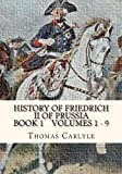 History of Friedrich II of Prussia Volumes 1 - 9, Thomas Carlyle, 1479214795
