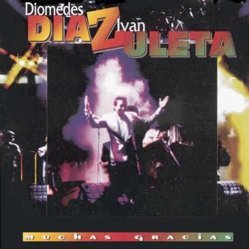 Diomedes Díaz Stream or buy for $13.99 · Muchas Gracias