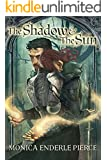 The Shadow & The Sun (Militess & Mage Series)