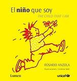 El Nino que Soy, Rosario Anzola, 0307393453