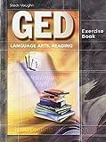 GED Exercise Books: Student Workbook Language Arts, Reading
