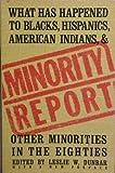 Minority Report, Leslie W. Dunbar, 0394725131