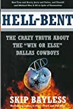 Hell-Bent : The Inside Story of a 'Win or Else' Dallas Cowboy Season