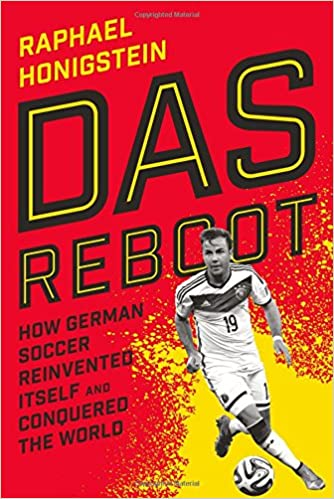 amazon das reboot how german soccer reinvented itself and