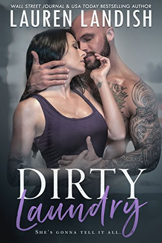 Dirty Laundry (Get Dirty Book 2)