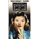 Strange Love of Martha Ivers