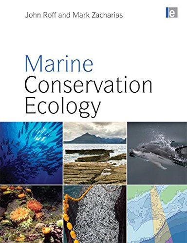 Marine Conservation Ecology (Earthscan Oceans)