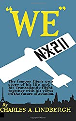We by Charles A. Lindbergh