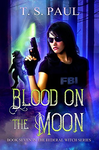 Blood on the Moon (The Federal Witch Book 7) cover