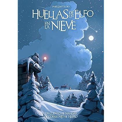 Huellas de un Elfo en la Nieve: Las Precuelas de Corazones de Hierro 4 (Spanish Edition)
