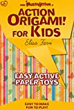 Action Origami for kids: easy, funny, active paper toys (Illustrattiva, Active Short Boooks Book 1)