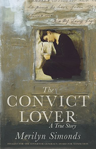 (The Convict Lover: A True Story)