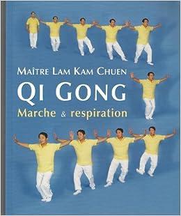 Livre en ligne pdf Qi Gong - Marche et respiration - Traduit de l'anglais par Caroline Schmidt