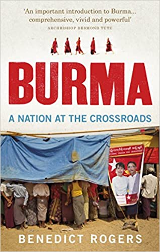 Burma a nation at the crossroads benedict rogers 9781846044465 burma a nation at the crossroads benedict rogers 9781846044465 amazon books fandeluxe Images