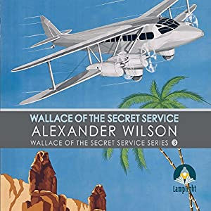 Wallace of the Secret Service Audiobook