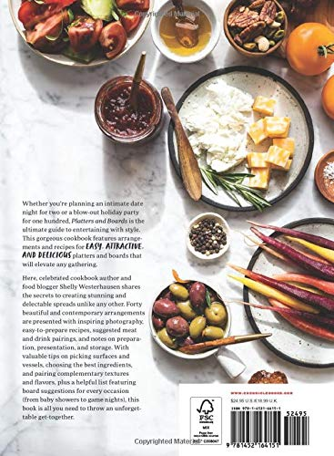 Platters and Boards: Beautiful, Casual Spreads for Every Occasion (Appetizer Cookbooks, Dinner Party Planning Books…