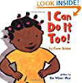 I Can Do It Too!: Handprint Books