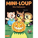 Mini-Loup fête Halloween (French Edition)