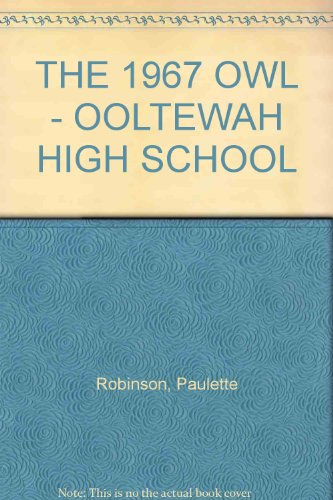 THE 1967 OWL - OOLTEWAH HIGH SCHOOL