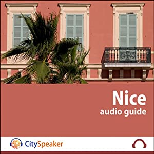 Nice (Audio Guide CitySpeaker) | Livre audio