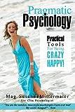 Pragmatic Psychology, Mag. Susanna Mittermaier, 1939261279